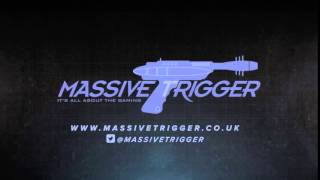 Welcome To Massive Trigger, Thanks For Dropping In.