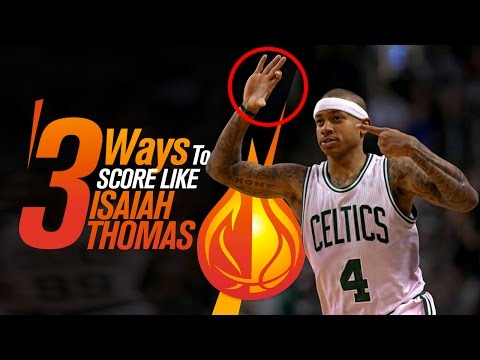 The 3 Basketball Scoring Moves Isaiah Thomas Uses To KILL Defenders
