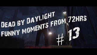 Dead by Daylight 72hrs funny moments & highlights, приколы, перевод #13