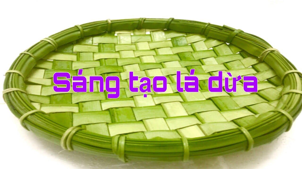 Cách Làm Mẹt-Sáng Tạo Lá Dừa Hà Nội