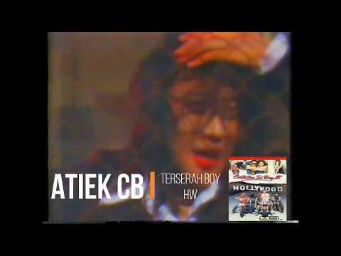Atiek CB - Terserah Boy (1989)