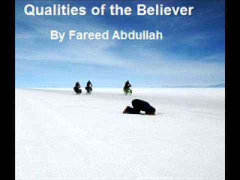 Qualities of the Believer By Abu Mujahid Fareed Abdullah