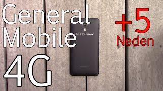 General Mobile 4G Almak İçin 5 Neden