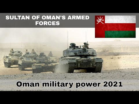 Oman military power 2021 | Sultan of Oman's Armed Forces | How powerful is Oman?