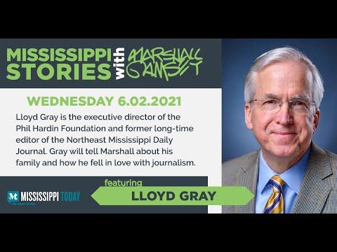 Mississippi Stories: Lloyd Gray