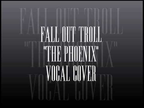 The Phoenix Vocal Cover