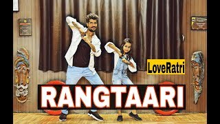 Rangtaari -  Dance choreography // Loveratri // Yo Yo Honey Singh