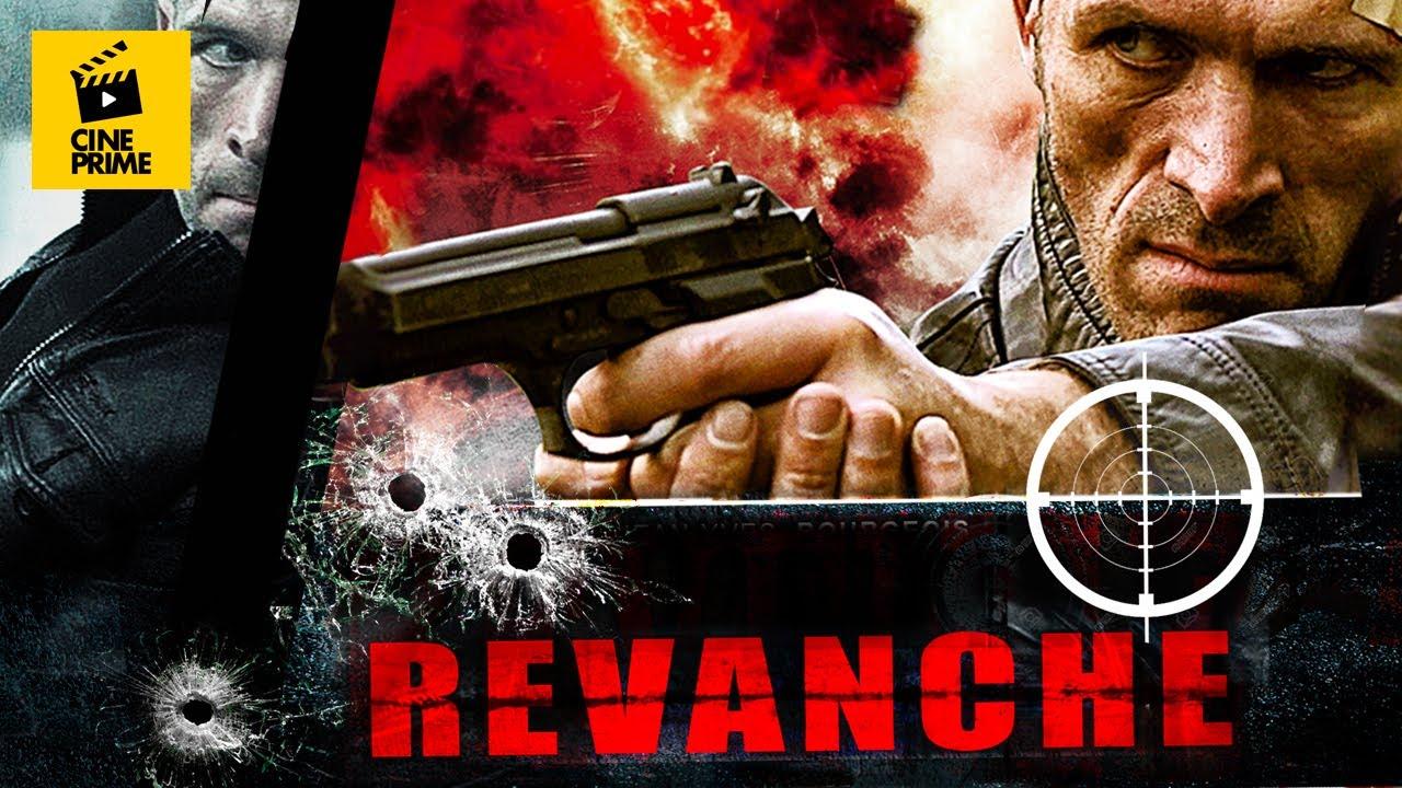 Download Revanche - Action - Thriller - film complet français - HD