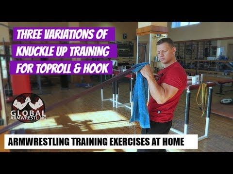 Armwrestling Toproll training 2018 (3 exercise variations of Knuckle up training)