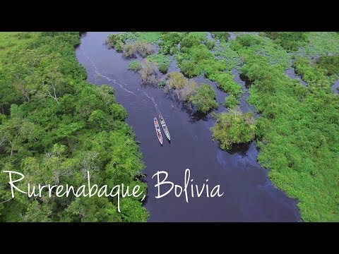 Rurrenabaque: Adventure Into The Bolivian Amazon