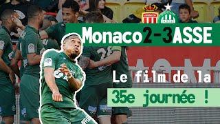 Monaco 2-3 ASSE : le film du match