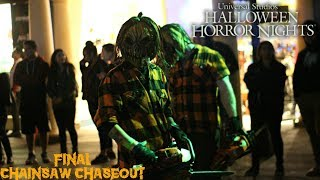 FINAL CHAINSAW CHASEOUT of Halloween Horror Nights 2017
