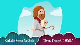 """Even Though I Walk"" 