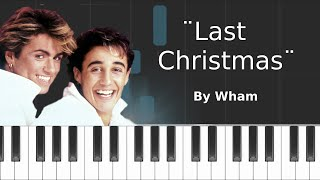 "Wham - ""Last Christmas"" Piano Tutorial - Chords - How To Play - Cover"