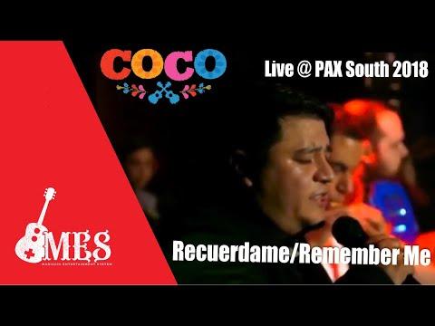 Remember Me/Recuerdame -Coco-English/Spanish - Super MES LIVE at PAX 2018 ft David Ramos & Bitforce