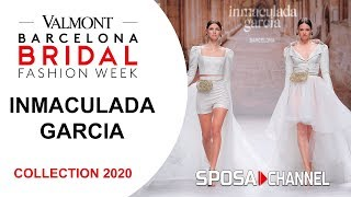 Inmaculada García 2020-  VBBFW19 - Bridal Collection 2020