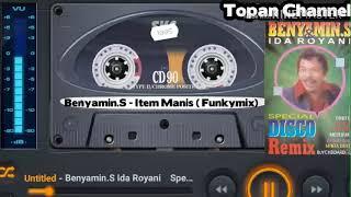 Benyamin.S - Item Manis (Funk remix)