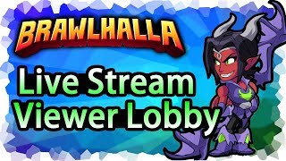 Brawlhalla PC 1v1 & 2v2 Viewer Lobby • Live Stream VOD