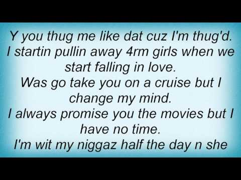 Lil Boosie - Why You Thug Me Like Dat Lyrics