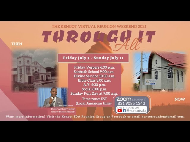 Kencot SDA - Bible Study, Adventist Youth & Vespers Services -  July 10 ,2021