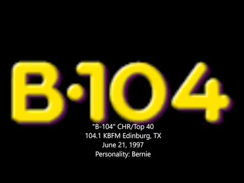 """B104"" KBFM Edinburg, TX - June 21, 1997"