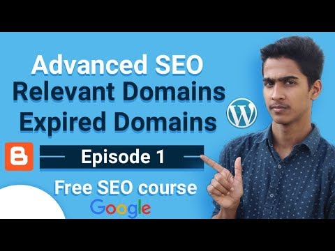 Advance SEO || Rank On Google #1 By Doing SEO With Relevant And Expired Domains In Hindi
