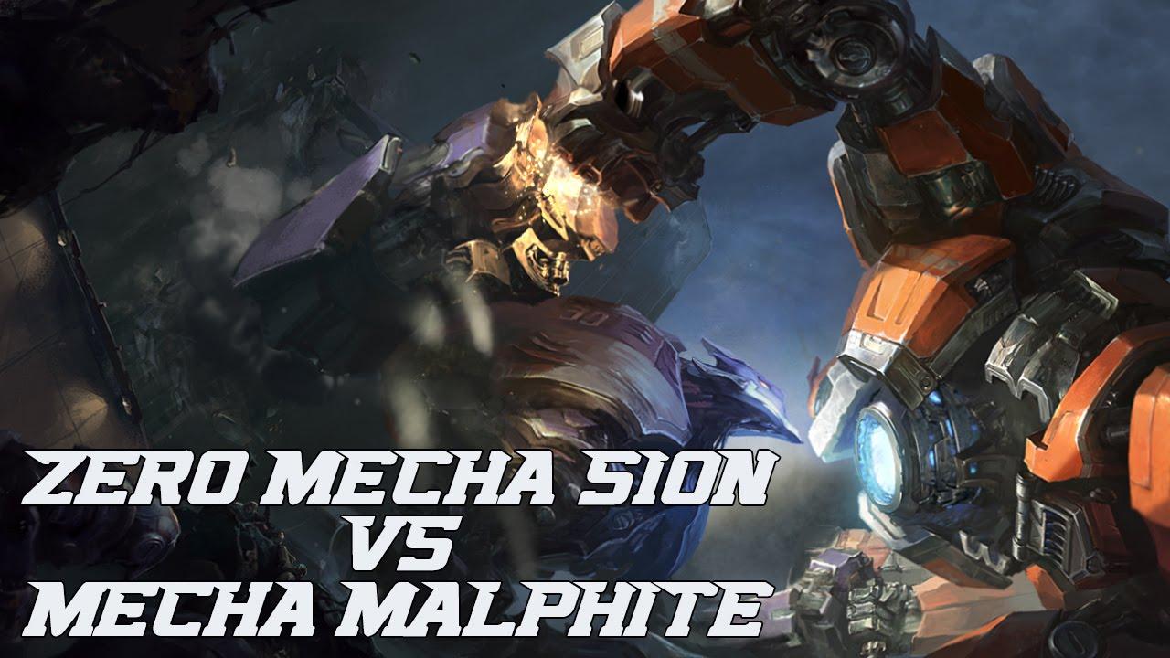 mecha sion vs mecha malphite