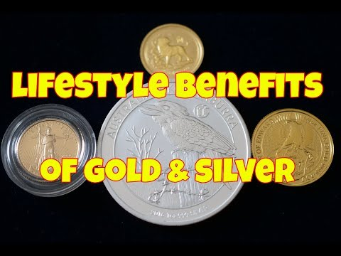 Lifestyle Benefits Of Gold & Silver