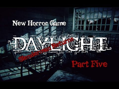 NEW HORROR GAME - DAYLIGHT - Part 5 - Slenderman Tribute!!!