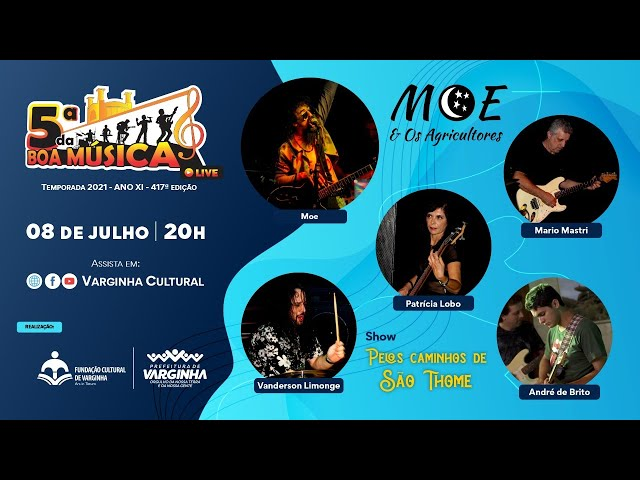 Banda Moe & Os Agricultores - live 5ª da Boa Música