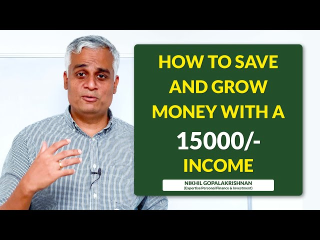 How to Save and Grow Money with a 15k income ?