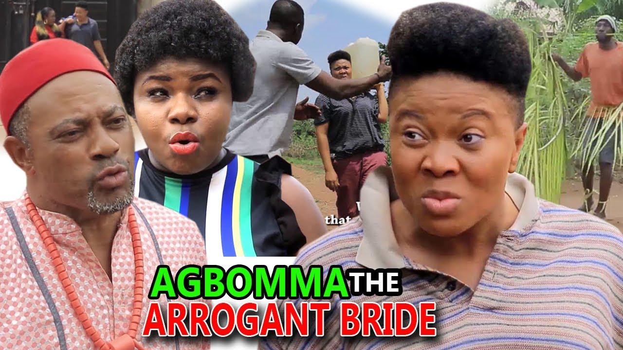 Download Agboma The Arrogant Bride Season 3&4 - NEW MOVIE HIT'' 2019 Latest Nigerian Movie