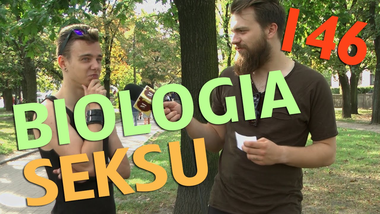 BIOLOGIA SEKSU - odc. #146 MaturaToBzdura.TV