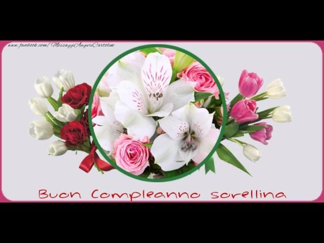 Popolare Tanti Auguri di Buon Compleanno Sorella! - YouTube WT42