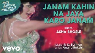 R.D. Burman - Janam Kahin Na Jaya Karo Janam Best Song|Mil Gayee Manzil Mujhe|Asha Bhosle