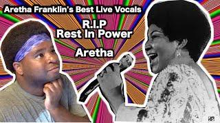Aretha Franklin Best Live Vocals | (REACTION)