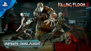 Killing Floor 2 – Infinite Onslaught Update Trailer | PS4