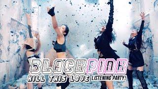 Baixar itsRAFFY's BLACKPINK - Kill This Love - EP LISTENING PARTY! 🤯😫💖🖤✨