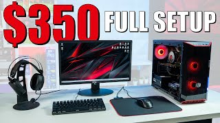 $350 FULL PC Gaming Setup and How To Upgrade It Over Time!