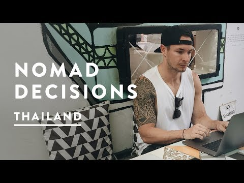 DIGITAL NOMAD DECISIONS IN CHIANG MAI | Thailand Travel Vlog 038, 2017