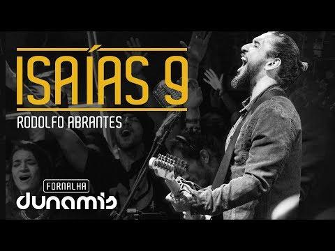 Isaías 9 - Rodolfo Abrantes // Fornalha Dunamis - Julho 2015