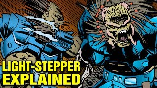 THE STORY OF LIGHT-STEPPER PREDATOR EXPLAINED