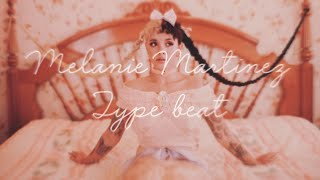 Melanie Martinez | Type beat