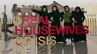 Real Housewives of ISIS (Parody)