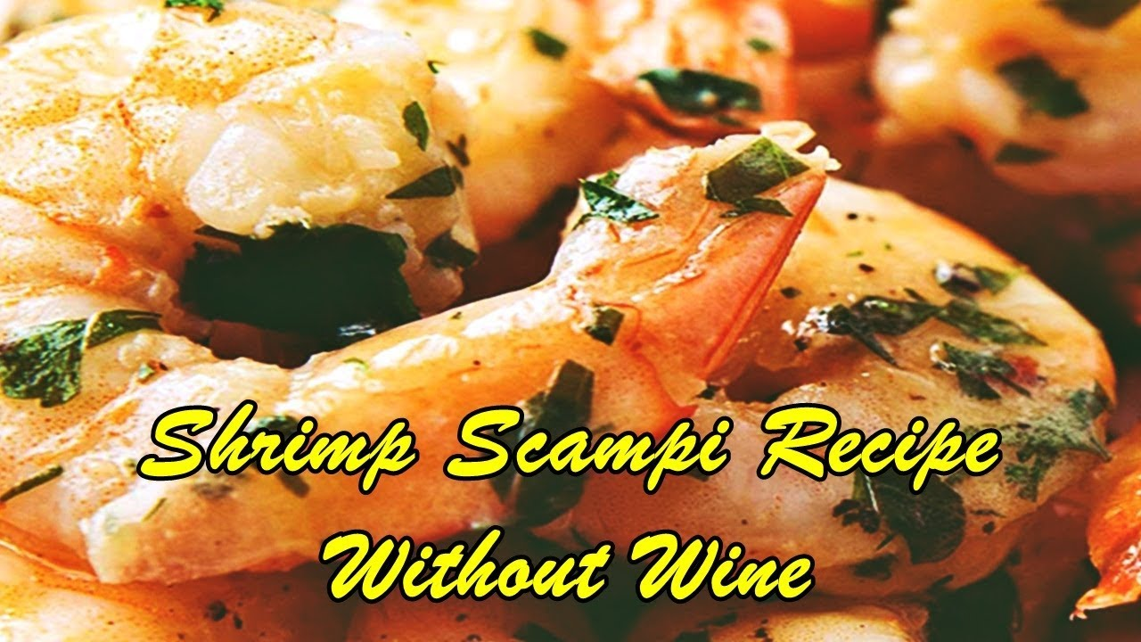 Shrimp Scampi Recipe Without Wine Easy Cooking Recipes Youtube