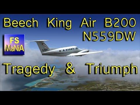 Beech King Air Tragedy & Triumph