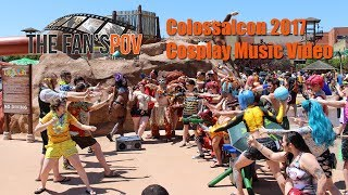 COLOSSALCON 2017 Cosplay Music Video