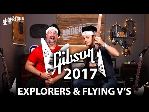 Gibson 2017 Flying V & Explorer Demo