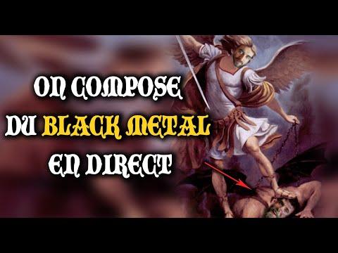 ON COMPOSE DU BLACK METAL EN DIRECT