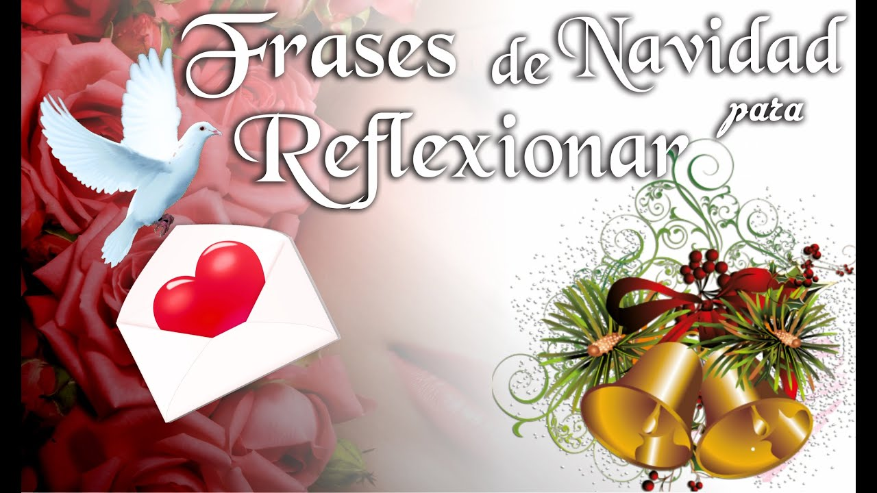 Frases de navidad para reflexionar felicitaciones de - Frases para felicitar navidad empresas ...